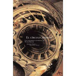 CIRCULO-ABIERTO-EL.-LOS-ENTORNOS-TEATRALES-DE-PETER-BROOK