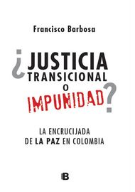 JUSTICIA-TRANSICIONAL-O-IMPUNIDAD-