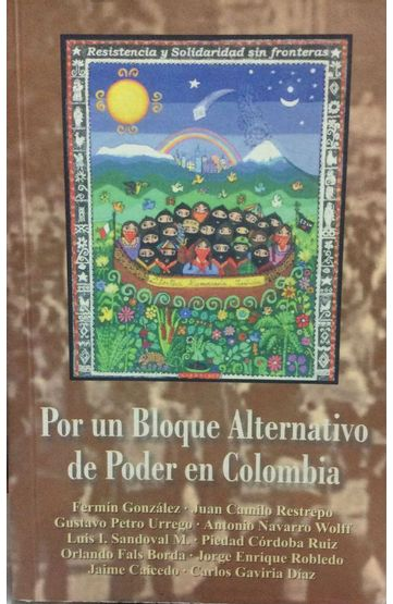 POR-UN-BLOQUE-ALTERNATIVO-DE-PODER-EN-COLOMBIA
