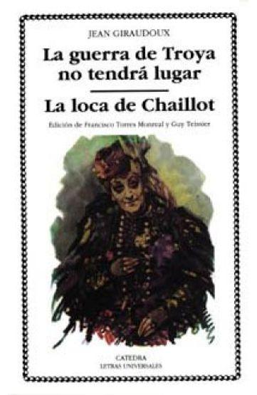 LA-GUERRA-DE-TROYA-NO-TENDRA-LUGAR---LA-LOCA-DE-CHAILLOT