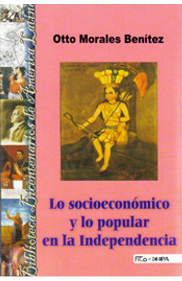 LO-SOCIOECONOMICO-Y-LO-POPULAR-EN-LA-INDEPENDENCIA