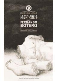 LA-VIOLENCIA-EN-COLOMBIA-SEGUN-FERNANDO-BOTERO