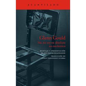 GLENN-GOULD-NO-NO-SOY-EN-ABSOLUTO-UN-EXCENTRICO