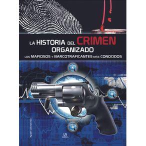 LA-HISTORIA-DEL-CRIMEN-ORGANIZADO-