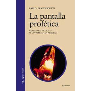 LA-PANTALLA-PROFETICA