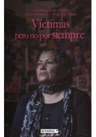 VICTIMAS-PERO-NO-POR-SIEMPRE