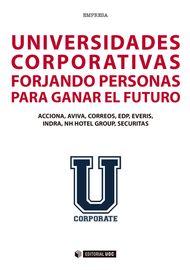 UNIVERSIDADES-CORPORATIVAS-FORJANDO-PERSONAS-PARA-GANAR-EL-FUTURO