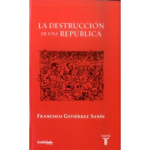 LA-DESTRUCCION-DE-UNA-REPUBLICA