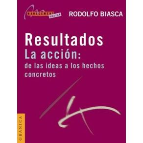RESULTADOS-LA-ACCION--DE-LAS-IDEAS-A-LOS-HECHOS-CONCRETOS