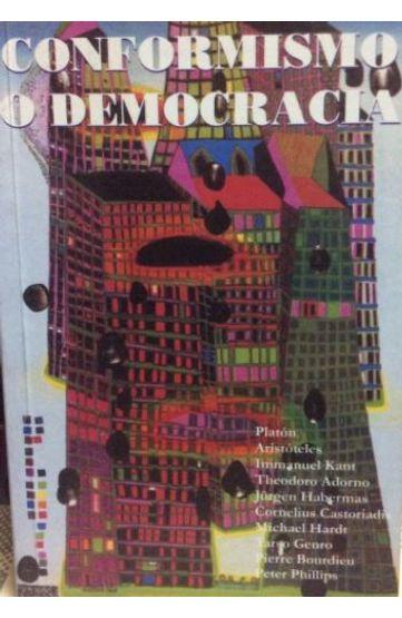 CONFORMISMO-O-DEMOCRACIA