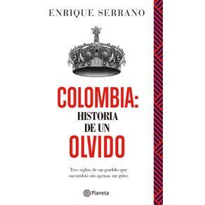 COLOMBIA-HISTORIA-DE-UN-OLVIDO