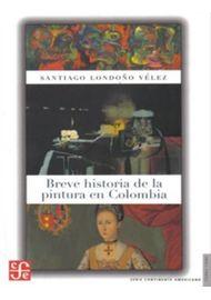 BREVE-HISTORIA-DE-LA-PINTURA-EN-COLOMBIA