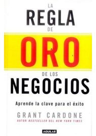 LA-REGLA-DE-ORO-DE-LOS-NEGOCIOS