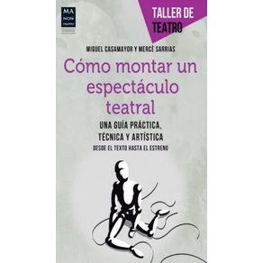 COMO-MONTAR-UN-ESPECTACULO-TEATRAL