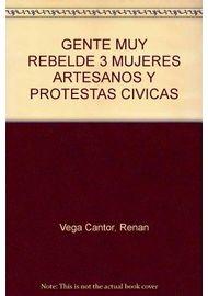 GENTE-MUY-REBELDE-3-MUJERES-ARTESANOS-Y-PROTESTAS