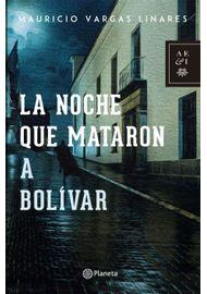LA-NOCHE-QUE-MATARON-A-BOLIVAR