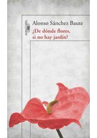 de-donde-flores-si-no-hay-jardin--9789588883915