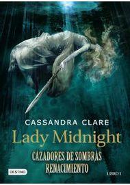Lady-midnight.-Cazadores-de-sombras.-Renacimiento