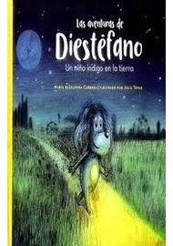 AVENTURAS-DE-DIESTEFANO-UN-NIÑO-INDIGO-EN-LA-TIERRA-LAS