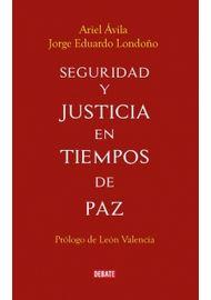 SEGURIDAD-Y-JUSTICIA-EN-TIEMPOS-DE-PAZ