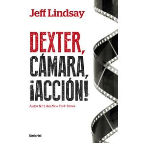 DEXTER-CAMARA-ACCION