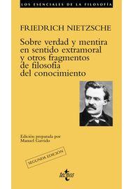 SOBRE-VERDAD-Y-MENTIRA-EN-SENTIDO-EXTRAMORAL-Y-OTROS-FRAGMENTOS-DE-FILOSOFIA-DEL-CONOCIMIENTO