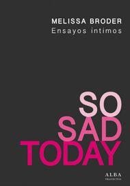 SO-SAD-TODAY