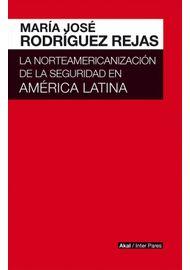 LA-NORTEAMERICANIZACION-DE-LA-SEGURIDAD-EN-AMERICA-LATNA