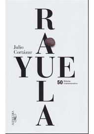 RAYUELA (EDICIÓN CONMEMORATIVA 50 ANIVERSARIO)