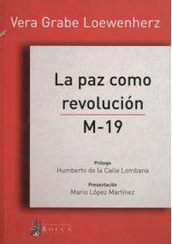 LA-PAZ-COMO-REVOLUCION-M-19
