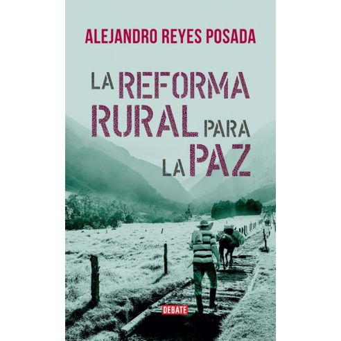 LA-REFORMA-RURAL-PARA-LA-PAZ