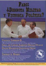 FARC--¿DERROTA-MILITAR-Y-VICTORIA-POLITICA-