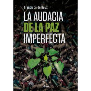 LA-AUDACIA-DE-LA-PAZ-IMPERFECTA