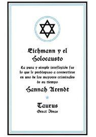 EICHMANN-Y-EL-HOLOCAUSTO