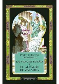 LA-VIDA-ES-SUEÑO.-EL-ALCALDE-DE-ZALAMEA