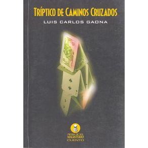 TRIPTICO-DE-CAMINOS-CRUZADOS