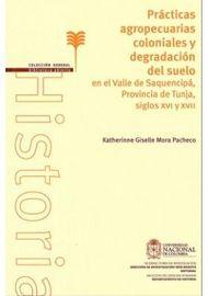 PRACTICAS-AGROPECUARIAS-COLONIALES-Y-DEGRADACION-DEL-SUELO