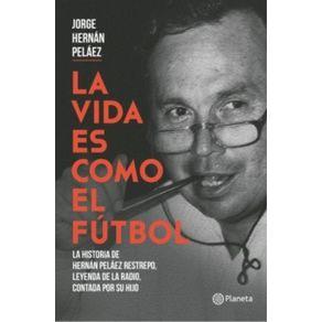 LA-VIDA-ES-COMO-EL-FUTBOL