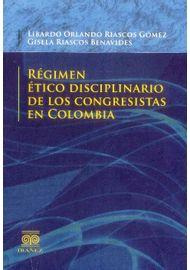 REGIMEN-ETICO-DISCIPLINARIO-DE-LOS-CONGRESISTAS-EN-COLOMBIA