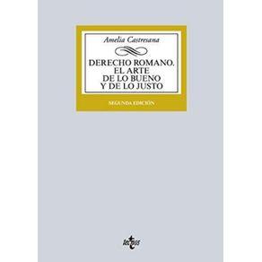 DERECHO-ROMANO.-EL-ARTE-DE-LO-BUENO-Y-DE-LO-JUSTO