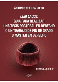 CUM-LAUDE.-GUIA-PARA-REALIZAR-UNA-TESIS-DOCTORAL-EN-DERECHO-O-UN-TRABAJO-DE-FIN-DE-GRADO-O-MASTER-EN-DERECHO