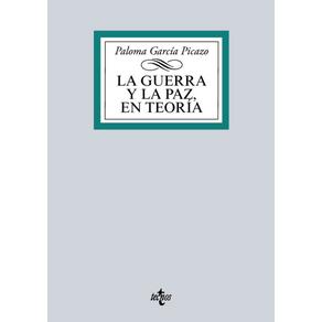 LA-GUERRA-Y-LA-PAZ-EN-TEORIA