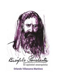 BIOFILO-PANCLASTA-EL-APOSTOL-ANARQUISTA