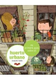 MI-PRIMERA-GUIA-SOBRE-EL-HUERTO-URBANO
