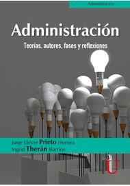 Administracion.-Teorias-autores-fases-y-reflexiones