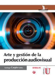 ARTE-Y-GESTION-DE-LA-PRODUCCION-AUDIOVISUAL