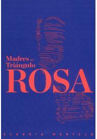 MADRES-DEL-TRIANGULO-ROSA