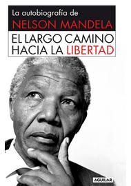 EL-LARGO-CAMINO-HACIA-LA-LIBERTAD