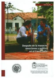 DESPUES-DE-LA-MASACRE-EMOCIONES-Y-POLITICA-EN-EL-CAUCA-INDIO