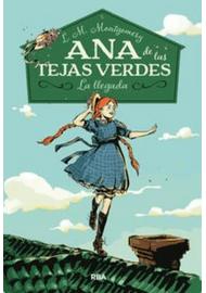 ANA-DE-LAS-TEJAS-VERDES-LA-LLEGADA